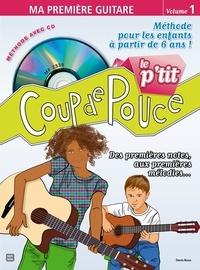 Denis roux - MÉTHODE GUITARE ENFANT - Le P'tit Coup de Pouce Guitare - Ma Première Guitare.