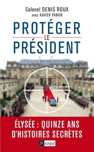 Protégez le président ! - Format ePub - 9782809827088 - 14,99 €
