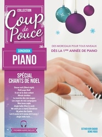 Denis Roux et Daoud esther Ben - Songbook coup de pouce piano chants de noel - Special chants de noel.