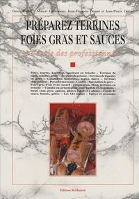 Denis Ruffel et Marcel Cottenceau - Préparez terrines, foies gras et sauces.