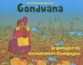 Denis Sassou Nguesso - Gondwana - Le potager de Grand-mère Campagne.