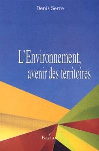 Denis Serre - L'environnement, avenir des territoires.