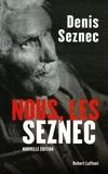 Denis Seznec - Nous, les Seznec.
