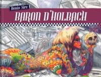 Denis Sire et Laurent Bagnard - Baron d'Holbach - Tome 2.