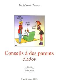 Denis Sonet - Conseils à des parents d'ados.