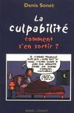 Denis Sonet - La culpabilité - Comment s'en sortir ?.