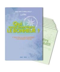 Denis Sonet et Armelle Nollet - Qui nous montrera le bonheur ? - 8 thèmes pour les jeunes des aumôneries et des mouvements chrétiens.