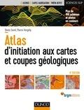Denis Sorel et Pierre Vergely - Atlas d'initiation aux cartes et aux coupes géologiques.