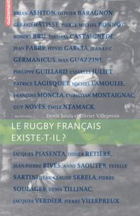 Denis Soula et Olivier Villepreux - Le rugby français existe-t-il ?.