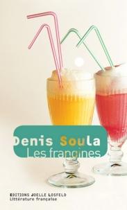 Denis Soula - Les frangines.