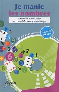 Denis Souman - Je manie les nombres - Entrer en numération et consolider son apprentissage. 1 Cédérom