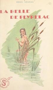 Denis Sounac et Georges Bayoud - La belle de Peyrelac.