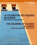 Denis Steinmetz - La coloration des façades en Europe - Bâti urbain et paysage bâti.