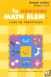 Denis Stoecklé - Le nouveau maths elem GS 1 et 2 - Livre du professeur.