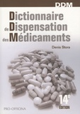 Denis Stora - Dictionnaire de dispensation des médicaments.