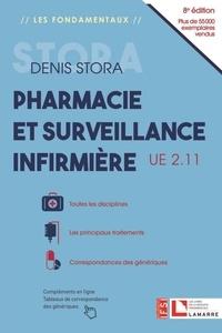 Denis Stora - Pharmacie et surveillance infirmière - UE 2.11.