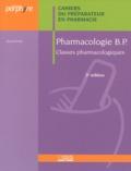 Denis Stora et Isabelle Claverie - Pharmacologie BP / Pharmacologie générale - Toxicologie - 2 volumes.