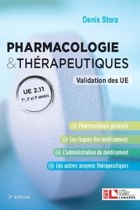 Denis Stora - Pharmacologie & thérapeutiques - UE 2.11 1re, 2e et 3e années. Validation des UE.