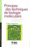 Denis Tagu et Christian Moussard - Principes des techniques de biologie moléculaire.