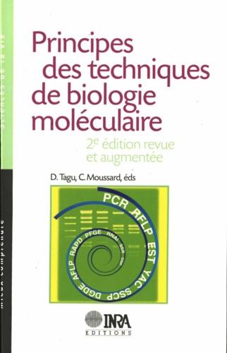 Principes des techniques de biologie moléculaire - Denis Tagu, Christian Moussard - 9782759202423 - 14,99 €