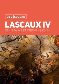 Denis Tauxe et Stéphane Konik - Lascaux IV.