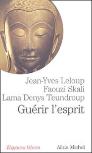 Denis Teundroup et Faouzi Skali - Guérir l'esprit - Le colloque de Bodhgaya.
