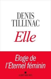 Téléchargez des livres de google books pour allumer Elle  - Eloge de l'Eternel féminin