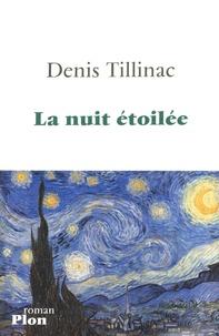 Denis Tillinac - La nuit étoilée.