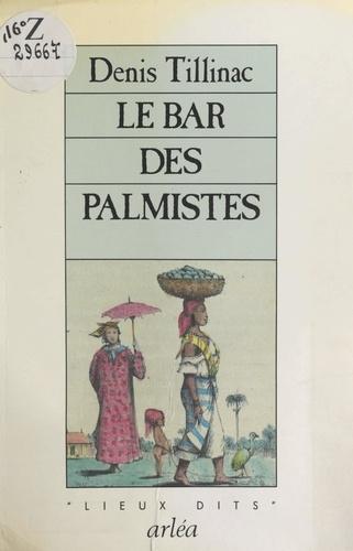 Le Bar des Palmistes