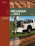 Denis Tremblay et Vincent Robitaille - Mécanique des sols - Théorie et pratique.