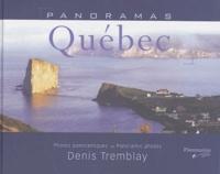 Denis Tremblay - Panoramas Québec.