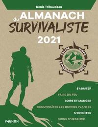 Denis Tribaudeau - Almanach du survivaliste.