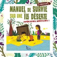 Manuel de survie sur une île déserte - Opération Robinson!.pdf