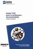 Denis Tuchais et Jean-Pierre Véran - Guide TICE pour le professeur-documentaliste - Enjeux numériques.