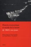 Denis Varaschin - Histoire économique et sociale de la Savoie de 1860 à nos jours.