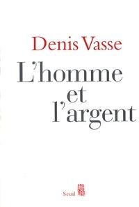 Denis Vasse - L'homme et l'argent.