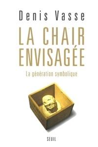 La chair envisagée. La génération symbolique.pdf