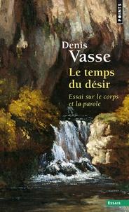 LE TEMPS DU DESIR. Essai sur le corps et la parole.pdf