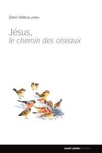 Jésus, le chemin des oiseaux.pdf