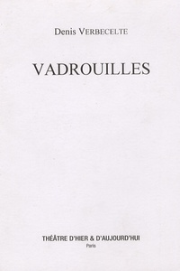 Denis Verbecelte - Vadrouilles.