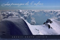 Denis Vidalie - Les Passages de l'Infini - Voyage Aérien Savoie Haute-Savoie.