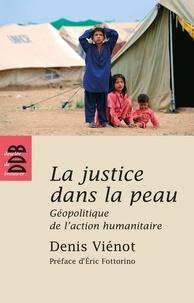 Histoiresdenlire.be La justice dans la peau - Géopolitique de l'action humanitaire Image