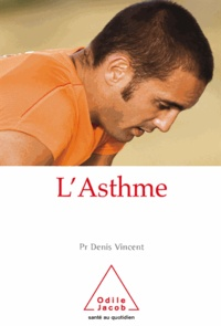 Denis Vincent - Asthme (L').
