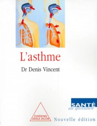 Denis Vincent - L'asthme.