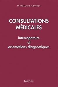 Denis Vital Durand et Hervé Devilliers - Consultations médicales - Interrogatoire et orientations diagnostiques.
