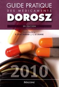 Denis Vital Durand et Claire Le Jeunne - Guide pratique des médicaments.