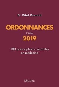 Denis Vital Durand - Ordonnances - 180 prescriptions courantes en médecine.