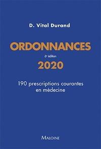 Denis Vital Durand - Ordonnances - 190 prescriptions courantes en médecine.