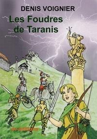 Denis Voignier - Les Foudres de Taranis / Donon 406.