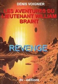 Denis Voignier - Revenge / Lieutenant William Braint T2.